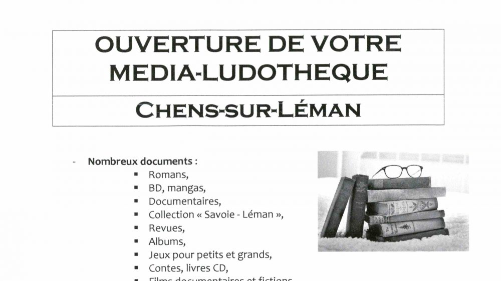OUVERTURE DE VOTRE MEDIA-LUDOTHÈQUE